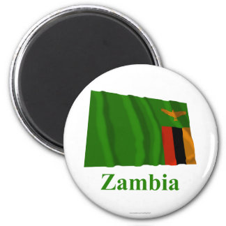 Zambia Waving Flag with Name 6 Cm Round Magnet