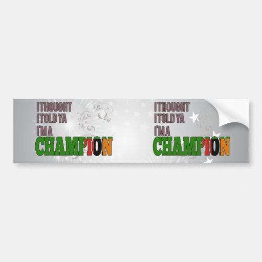 Zambian and a Champion Bumper Sticker