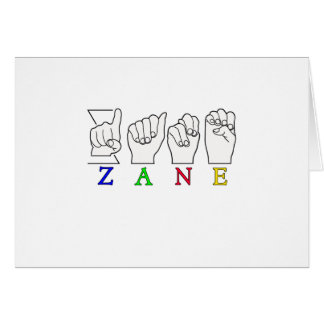 ZANE FINGERSPELLED NAME ASL SIGN GREETING CARD