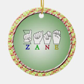 ZANE FINGERSPELLED NAME ASL SIGN ROUND CERAMIC DECORATION