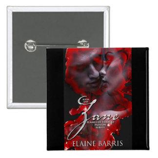 Zane, Flames of Vampire Passion Series, Button