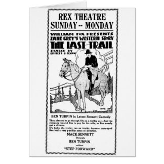 Zane Grey's Last Trail 1922 silent movie ad Greeting Card
