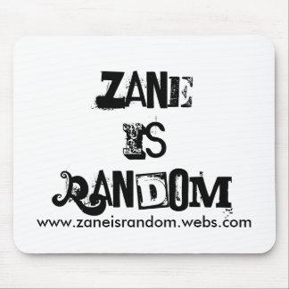 Zane IsRandom, www.zaneisrandom.webs.com Mouse Pad