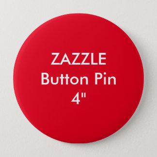 "Zazzle Blank Custom 4"" Huge Button Pin RED"