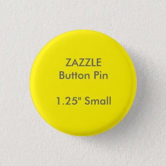"ZAZZLE Custom 1.25"" Small Round Button Pin YELLOW"