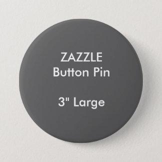 "ZAZZLE Custom 3"" Large Round Button Pin GREY"