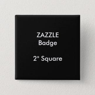 "ZAZZLE Custom Printed 2"" Square Badge BLACK"