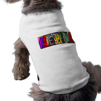 ZEBRA ~ PERSONALIZED BIG LETTER PET-WARE FOR DOGS! SHIRT