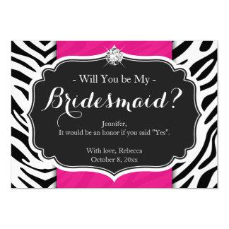 Zebra Print Will you be my Bridesmaid 13 Cm X 18 Cm Invitation Card