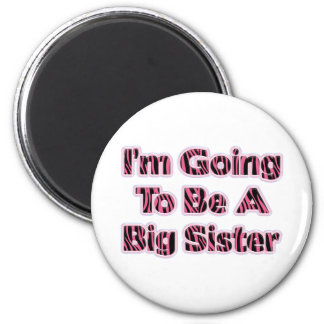 Zebra Striped I'm Going To Be A Big Sister 6 Cm Round Magnet