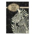 Zebras Black Elegant  Father's Day Card