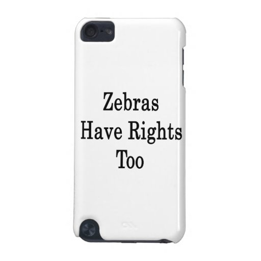 Zebras Have Rights Too iPod Touch (5th Generation) Cover