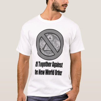 ZEITGEIST Against NWO T-Shirt