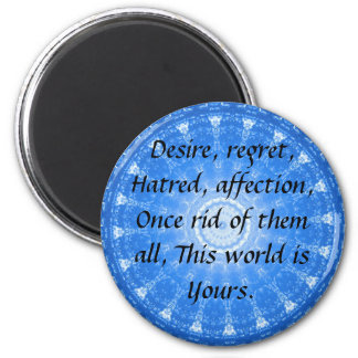 Zen Buddhist Quote, This world is Yours..... 6 Cm Round Magnet