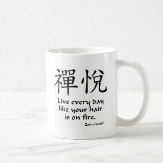 Zen Joy - Live Every Day Coffee Mugs