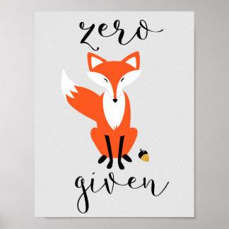 Zero Fox Given Funny Pun Gray Poster