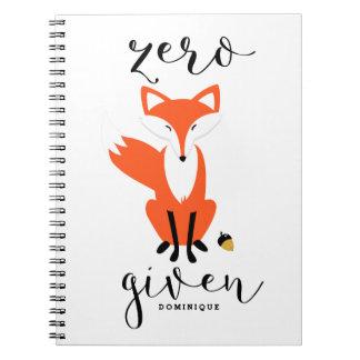 Zero Fox Given Funny Pun Personalized II Notebook