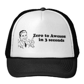 ZERO TO AWESOME IN 3 SECONDS HAT