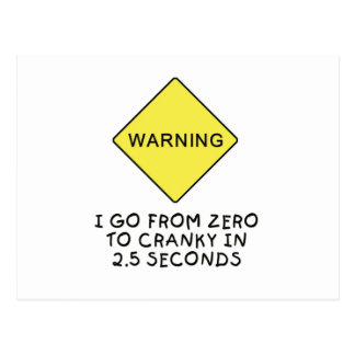 Zero-to-cranky warning postcard
