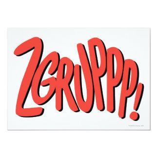 ZGRUPPP! 13 CM X 18 CM INVITATION CARD
