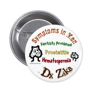 Zika in Men Symptoms by RoseWrites 6 Cm Round Badge