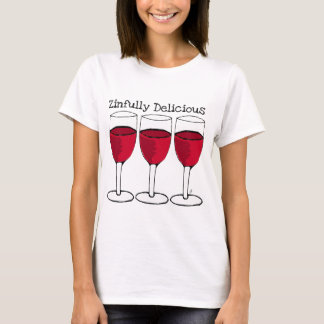 ZINFULLY DELICIOUS RED WINE PRINT BY JILL T-Shirt