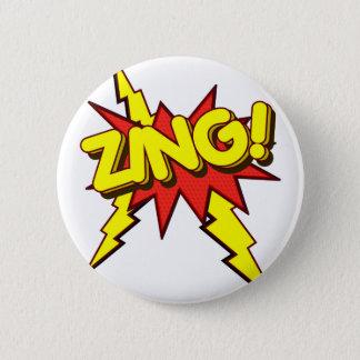 Zing, Zap, Pow!!! 6 Cm Round Badge