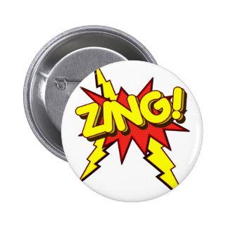 Zing, Zap, Pow!!! Pinback Button