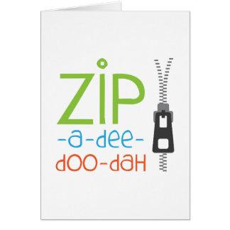 Zip-A-Dee-Doo-Dah Card