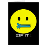 'zip it'  SMILEY FACE CARD