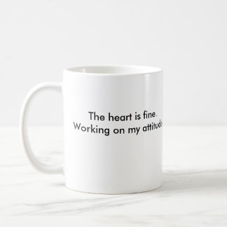 zipclub heart, The heart is fine.Working on my ... Coffee Mug