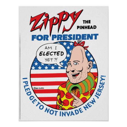Zippy For President! Poster