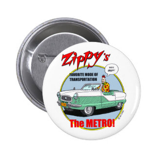 Zippy's Metro Button