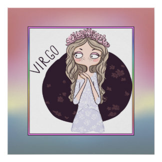 Zodiac Sign - Virgo - August 23 – September 22 Poster