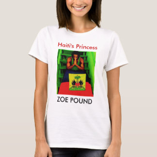 ZOE POUND, Haiti's Princess T-Shirt
