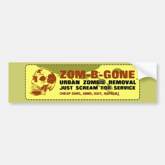 Zom-B-Gone Urban Zombie Removal Bumper Sticker