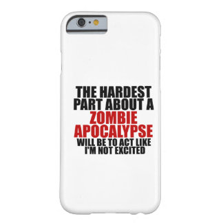 Zombie Apocalypse Barely There iPhone 6 Case