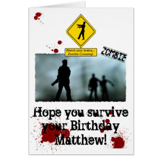 Zombie Apocalypse - Funny Zombies Birthday Card