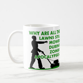 Zombie Apocalypse Lawn Mowing Funny Mug