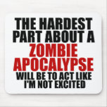 Zombie Apocalypse Mouse Mat