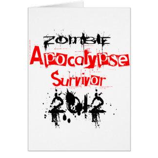 Zombie Apocalypse Survivor 2012 Greeting Card