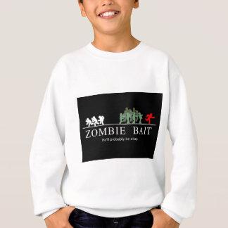 zombie bait sweatshirt