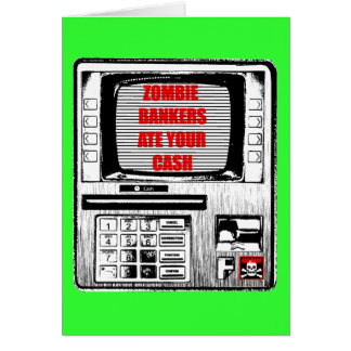 ZOMBIE BANKERS ATE YOUR CASH! CARD