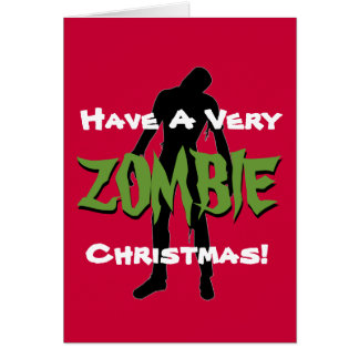 ZOMBIE Christmas Holiday Greeting Card