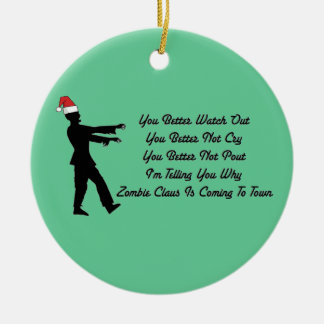 Zombie Claus Coming To Town Christmas Ornament