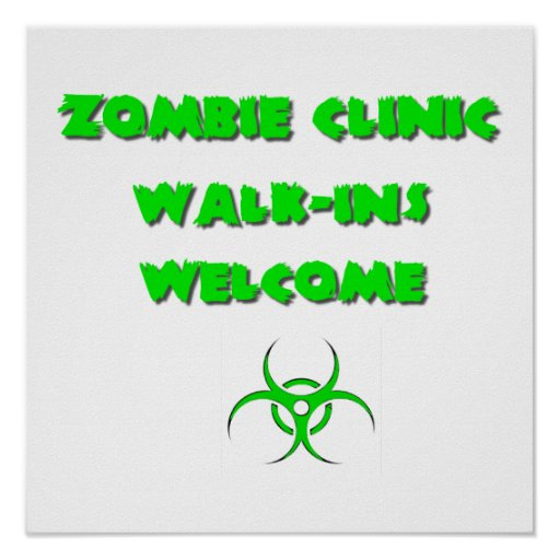 Zombie Clinic: Walk-Ins Welcome Poster