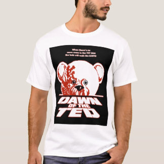 Zombie DAWN OF THE TED T-Shirt