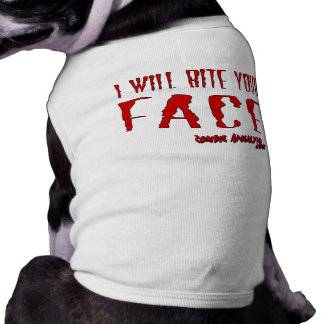 "Zombie Dog Wear! ""I will bite your Face"" Sleeveless Dog Shirt"