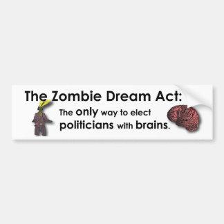 Zombie Dream Act Bumper Stickers