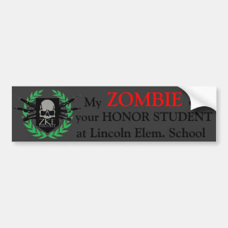 Zombie Eat Honor Student  Bumper Sticker